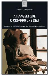 A Imagem Que O Cigarro Lhe Deu