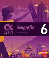 GERACAO ALPHA - GEOGRAFIA - 6 ANO - EF II