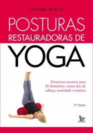 Posturas Restauradoras De Yoga - 03 Ed