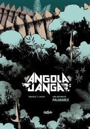 Angola Janga - Uma Historia De Palmares