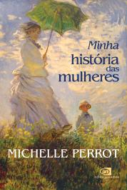 MINHA HISTORIA DAS MULHERES