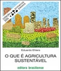 Que E Agricultura Sustentavel, O